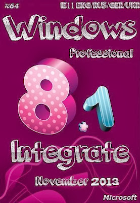 Windows 8.1 Professional IE11 Nov2013 Activated x64 64Bit Full Version Free Download With Keygen Crack Licensed File