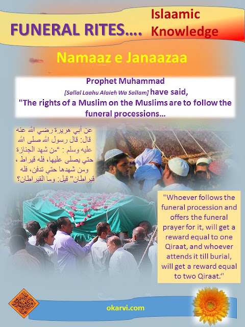 Funeral Rites-Namaaz e Janaaza Hadees Mubarika Prophet Muhammad (Sallal Laahu 'Alaiehi Wa Sallam)