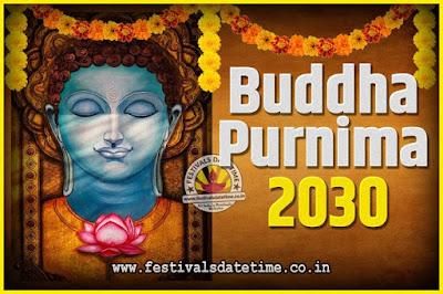 2030 Buddha Purnima Date and Time, 2030 Buddha Purnima Calendar