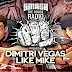 Dimitri Vegas & Like Mike - Smash The House Radio #57