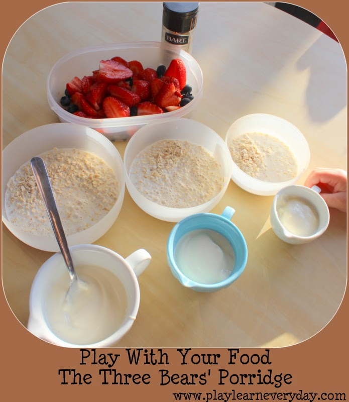 Play With Your Food The Three Bears Porridge Play And