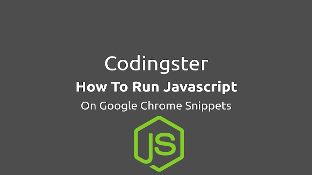 How To Run Javascript On Google Chrome Snippet