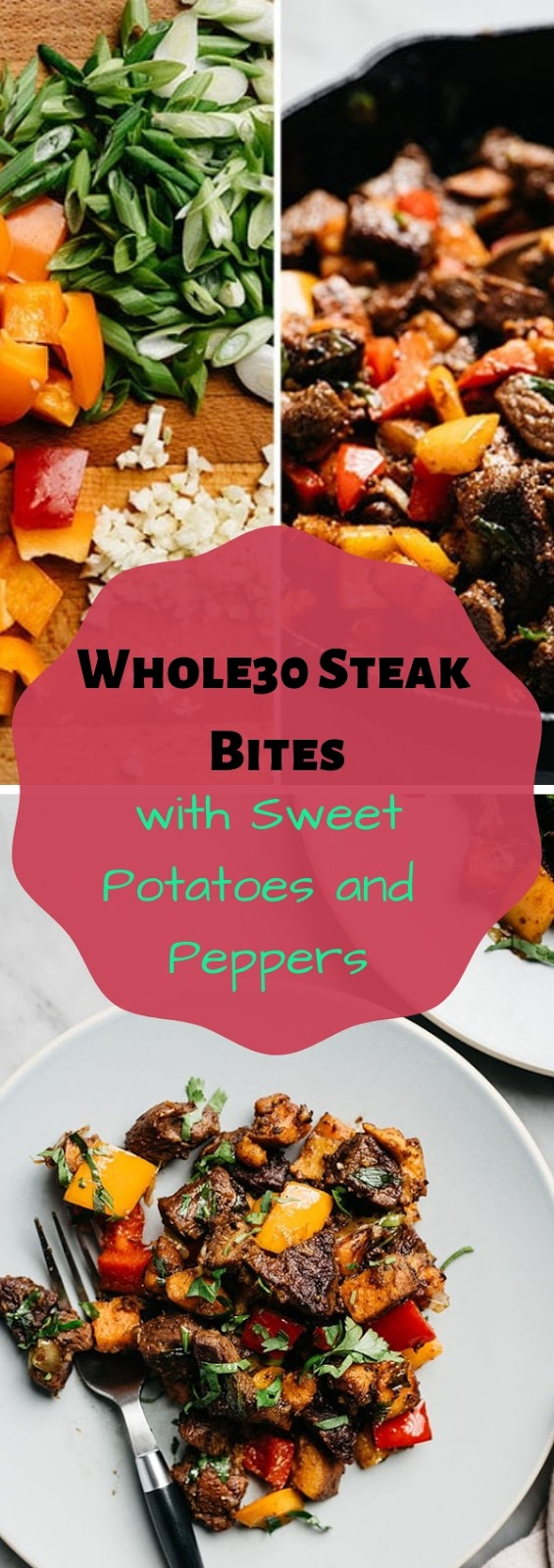 Whole30 Steak Bites with Sweet Potatoes and Peppers #american #dinner #maincourse #whole30 #steak #bites #sweet #potatoes #peppers