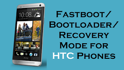 Fastboot Bootloader Recovery Mode for HTC Phones