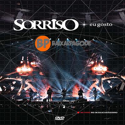 Sorriso Maroto Eu Gosto Ao Vivo no Maracanãzinho Áudio DVD (2014) Download