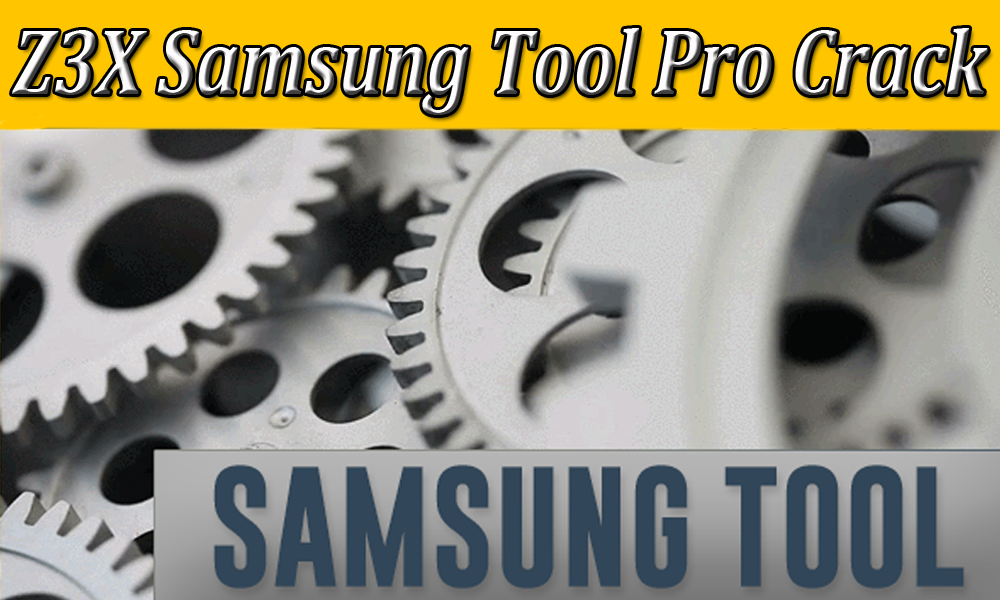 How to download z3x samsung tool pro full + without box [working].
