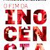 Livro O Fim Da Inocência |Review|