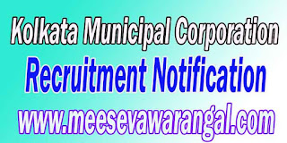 KMC (Kolkata Municipal Corporation) Recruitment Notification 2016 www.kmcgov.in