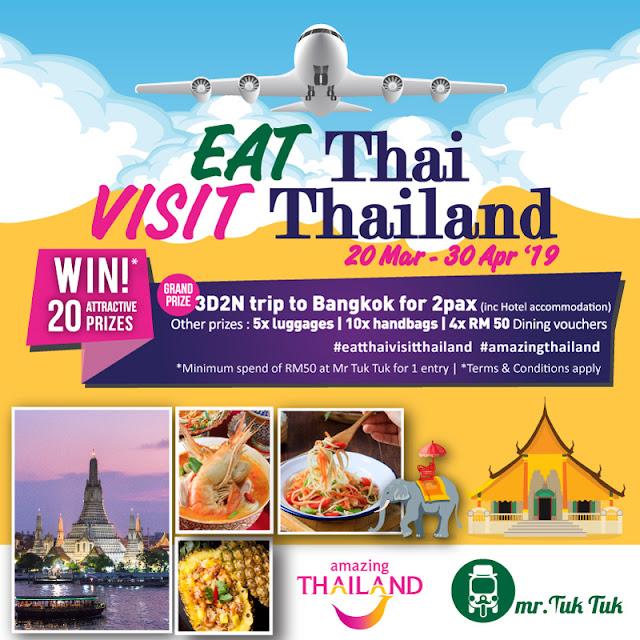EAT THAI, VISIT THAILAND 2019 UNTUK MENANGI TRIP KE BANGKOK !