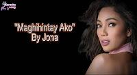 Maghihintay Ako (Karaoke, Mp3, Minus One and Lyrics) By Jona