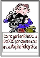 COMO FAZER R$300,00 a R$1.000,00 REAIS,POR SEMANA, COM SUA CÂMERA!