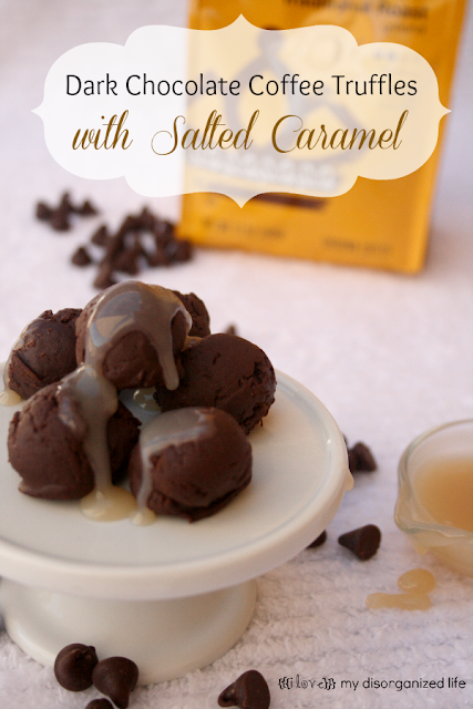 Dark Chocolate Coffee Truffles with Salted Caramel- {i love} my disorganized life #SafewayGevalia, #saltedcaramel #coffeetruffles