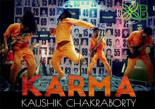 Karma, Kaushik Chakraborty