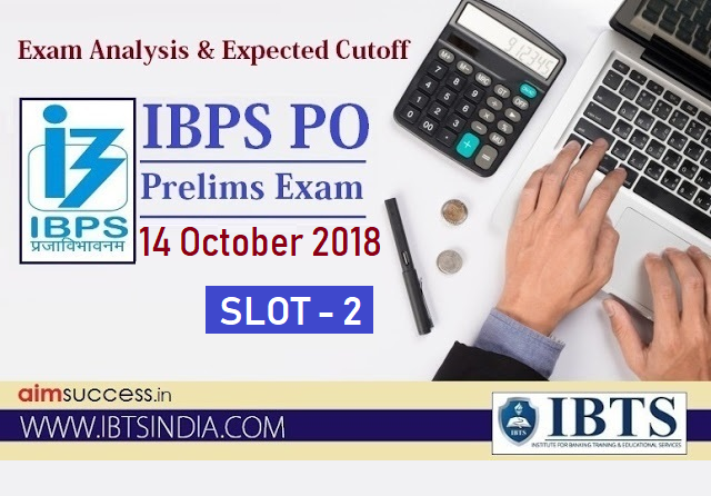 IBPS PO Prelims Exam Analysis 14 October 2018 - Slot 2