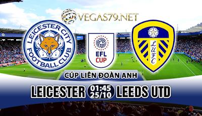 Nhận định, soi kèo nhà cái Leicester vs Leeds Utd