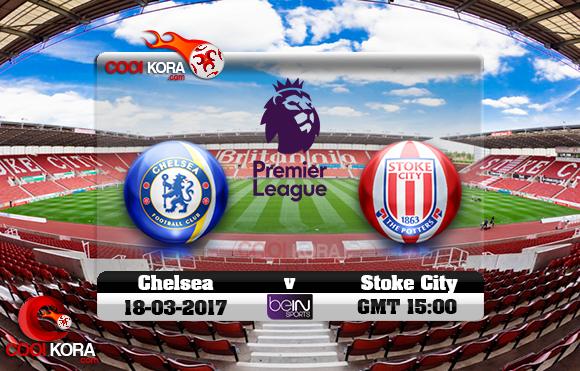 مشاهدة مباراة  ستوك سيتي وتشيلسي اليوم 18-3-2017 في الدوري الإنجليزي