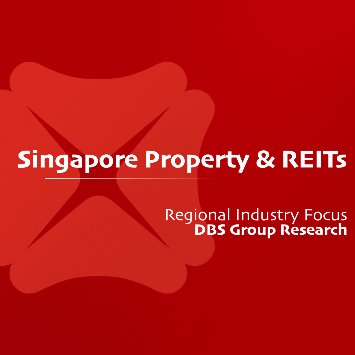 Singapore Property & REITs - DBS Research  | SGinvestors.io