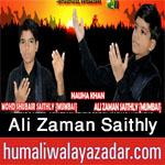 http://www.humaliwalayazadar.com/2016/10/ali-zaman-saithly-nohay-2017.html