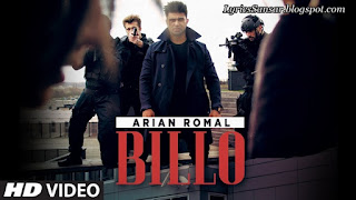 BILLO LYRICS : Arian Romal