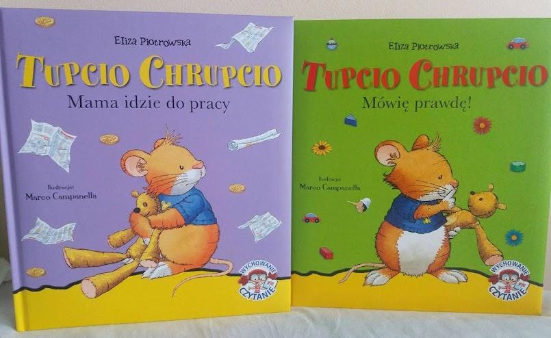 """O ważnych sprawach: """"Tupcio Chrupcio"""" - Eliza Piotrowska"""