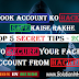 Facebook Account Ko Safe Kaise Rakhe Top 5 Secret Tips 2017