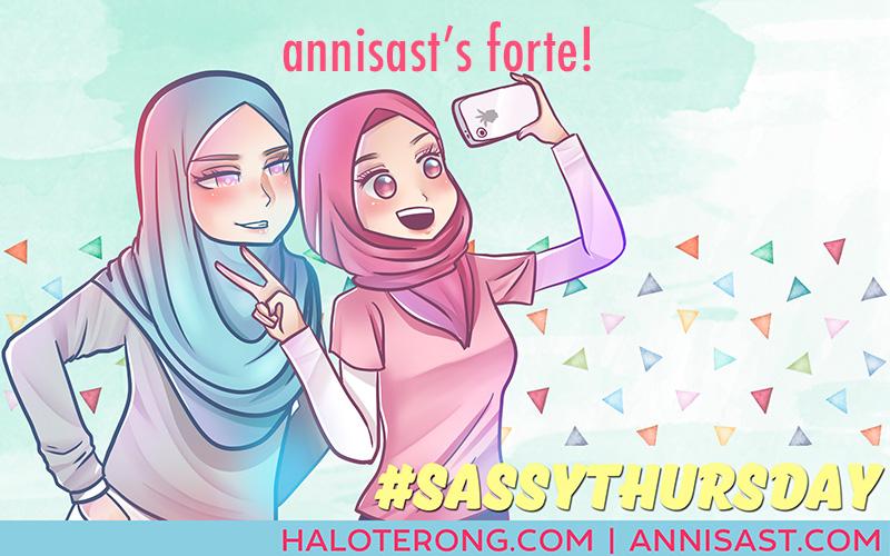 Haloterong Sassythursday Annisast S Forte