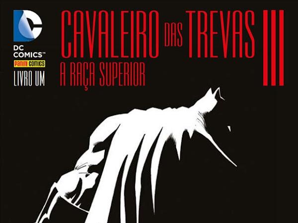 Lançamento especial: Cavaleiro das Trevas III – A Raça Superior (Panini Comics)