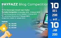 Kompetisi Blog - Payfazz 2018 Berhadiah Total Uang Tunai 2 Juta Rupiah