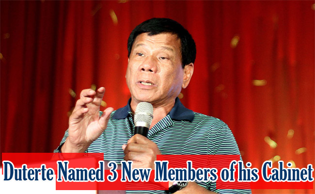 Duterte Named 3 New Members of his Cabinet