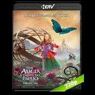 Alicia a través del espejo (2016) HDTC 720p Audio Ingles 2.0 Subtitulada