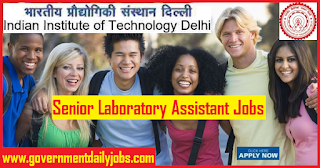 IIT Delhi Recruitment 2018 Apply Online for 103 Sr Laboratory Assistants