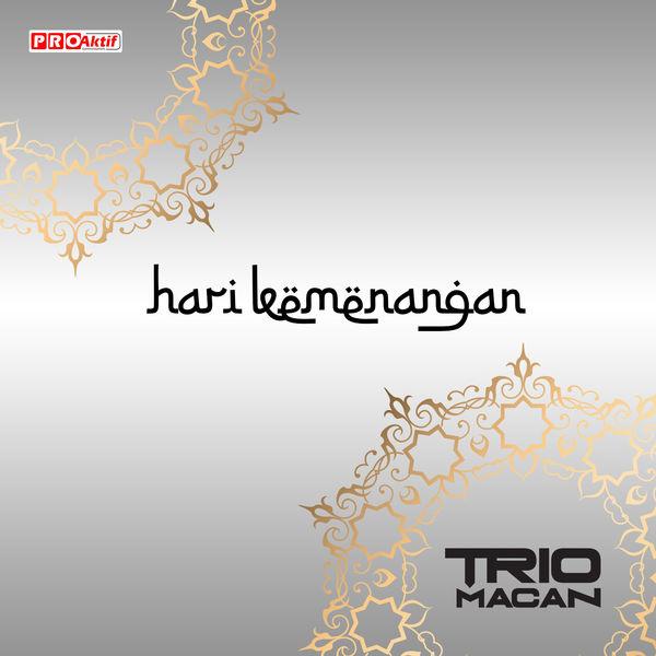 Trio Macan - Hari Kemenangan (Indonesia)