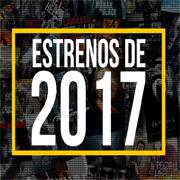 Estrenos 2017