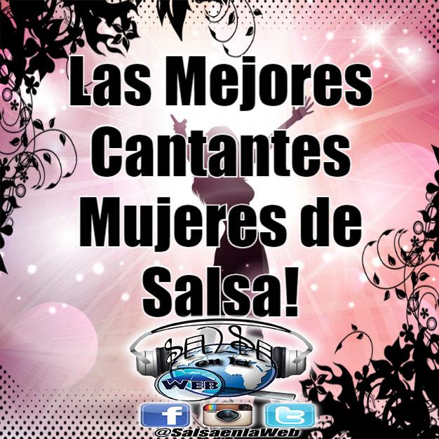 ► Las Mejores Cantantes Mujeres de Salsa