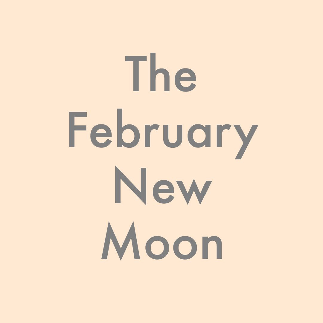 The February New Moon
