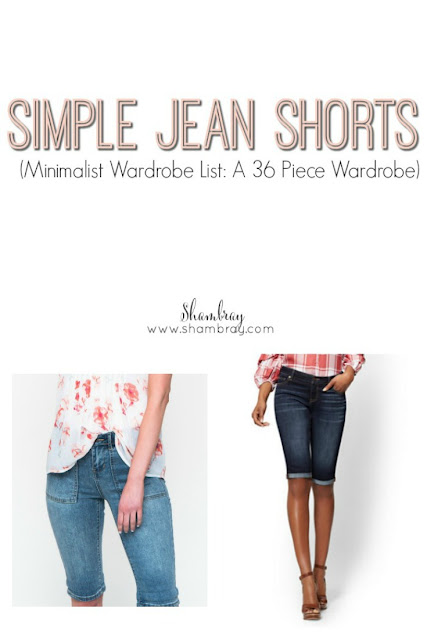 Simple Jean Shorts (Minimalist Wardrobe List: A 36 Piece Wardrobe)