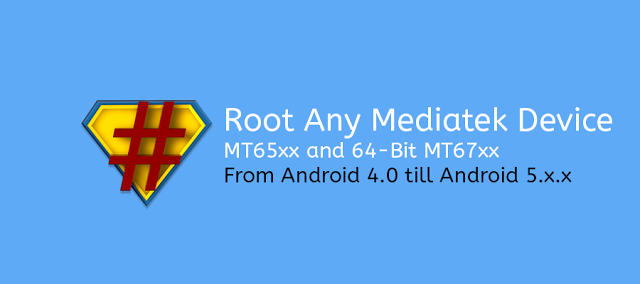 How To Root Any Mediatek Device And Unlock Bootloader | Mtkworld