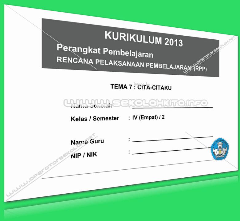 RPP Kurikulum 2013 SD KELAS 4 SEMESTER 2 Tema Cita-Citaku Lengkap Per Subtema Revisi 2016