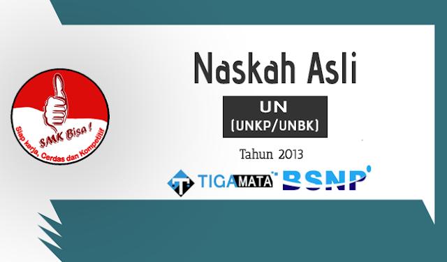 Download Soal UN/UNBK SMK 2013 Pdf Asli Semua Jurusan