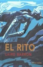 El rito, de Laird Barron.