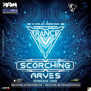 SCORCHING ARYes Episode 029 - ARYA (Jignesh Shah)