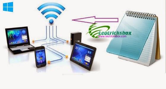 Tricks : Create Wifi Hotspot Using Notepad In Windows