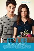 Sinopsis Film Get A Job (2016)