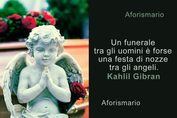 Molto Aforismario®: Funerale - Aforismi, frasi e citazioni NT13