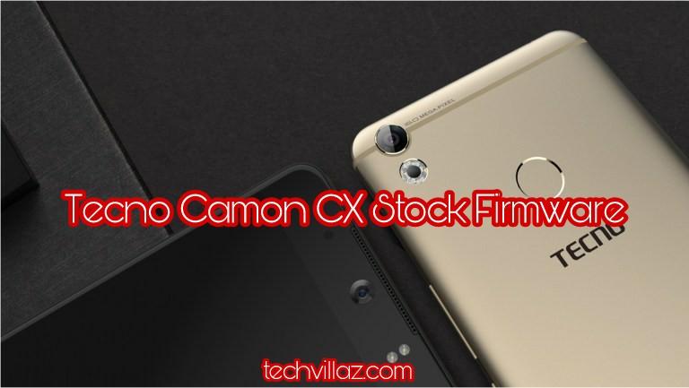 Download Tecno Camon CX Stock Rom Firmware - Techvilaz