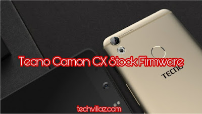 Download Tecno Camon CX Stock Rom Firmware