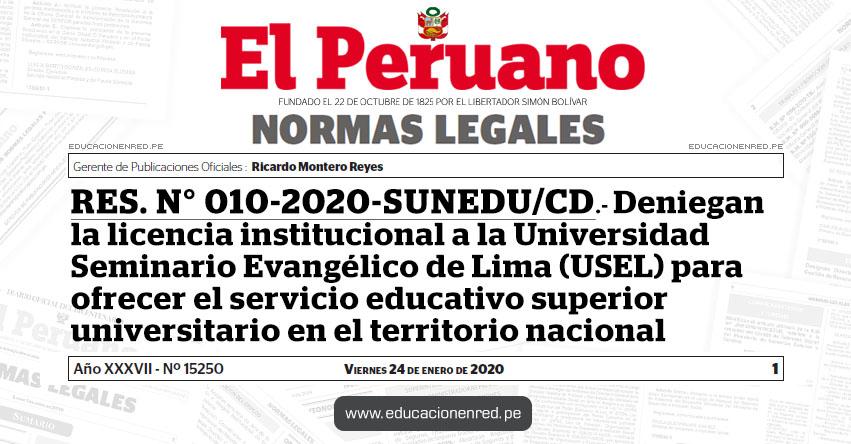 RES. N° 010-2020-SUNEDU/CD.- Deniegan la licencia institucional a la Universidad Seminario Evangélico de Lima (USEL) para ofrecer el servicio educativo superior universitario en el territorio nacional