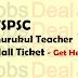 TSPSC Gurukul Teacher Hall Ticket 2017 – Gurukulam TGT/ PGT Exam Date