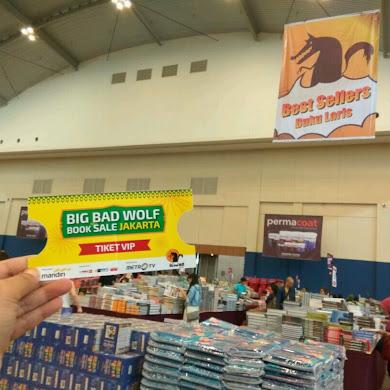 Mau Datang ke Big Bad Wolf Jakarta? Siapkan Beberapa Hal Ini