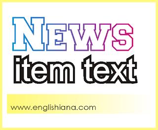 Contoh News Item Text Terbaru (Pengertian, Tujuan, Generic Structure, dan Contoh Soalnya)